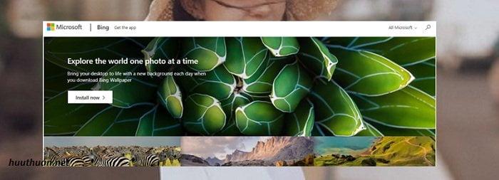 Bing Wallpaper kho ảnh nền bá đạo
