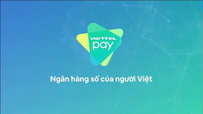 Hướng dẫn mở tài khoản ViettelPay đánh bay Covid 5