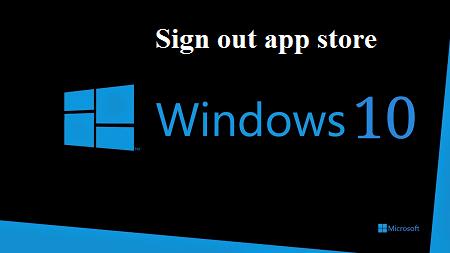 đăng xuất tài khoản App Store trong Windows 10