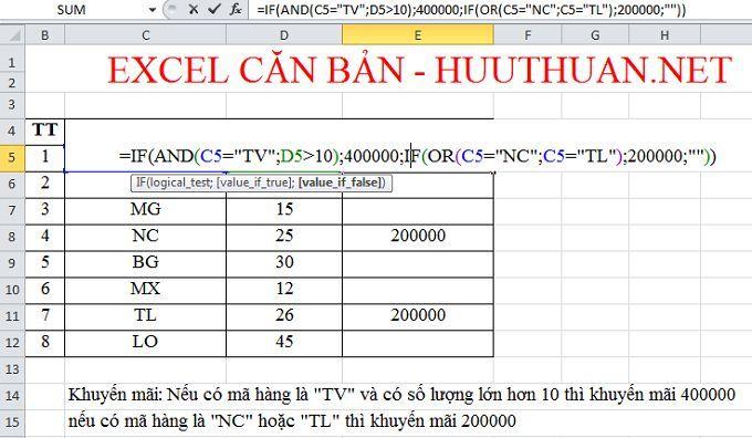 Sử dụng hàm And và Or trong Excel để kiểm tra tổ hợp điều kiện 1
