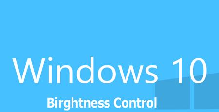 khắc phục độ sáng trên màn hình windows 10