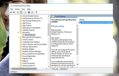 tăng cường bảo mật Windows 10 với Enhanced Anti-spooting