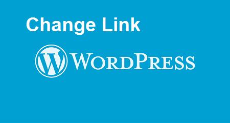 Cách thay đổi liên kết cũ thành liên kết mới trên wordpress