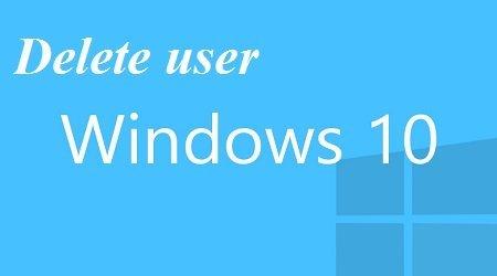 xóa tài khoản người dùng trong Windows 10